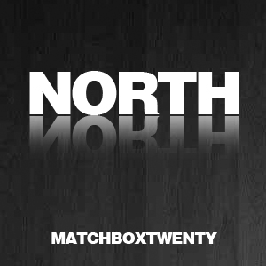 Matchbox Twenty's new album: North, Out Sept 4th.