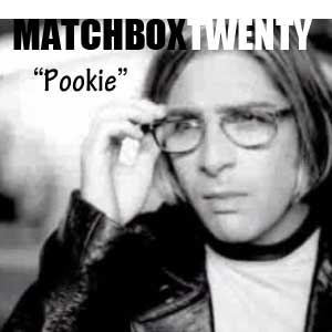 New Matchbox Twenty Album: Pookie?